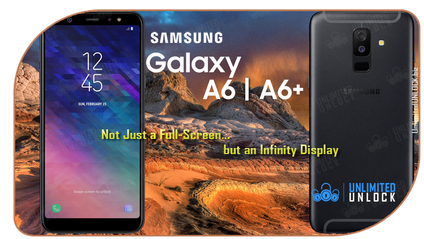 Factory Unlock Samsung Galaxy A6+ and A6 via IMEI Code or Remote USB