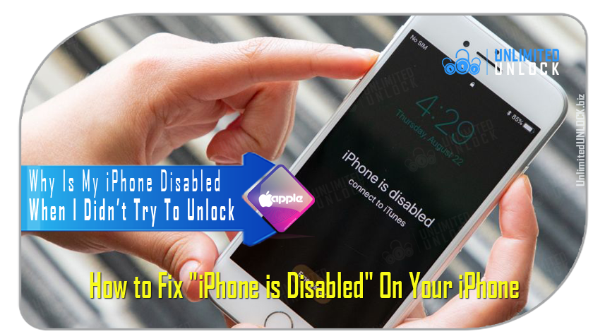 "How to fix ""iPhone is Disabled. Connect to iTunes"""
